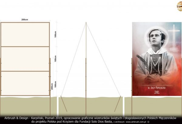Airbrush & Design - Karpiński, Poznań 2019, opracowanie graficzne wizerunków świętych i błogosławionych Polskich Męczenników do projektu Polska pod Krzyżem dla Fundacji Solo Dios Basta