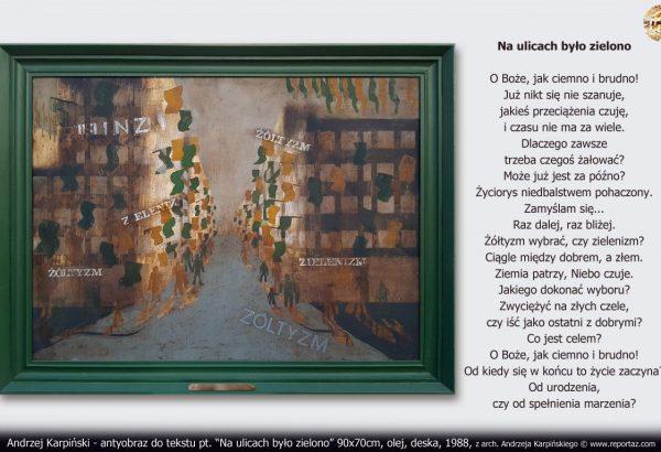"""Andrzej Karpiński - antyobraz do tekstu pt. """"Na ulicach było zielono"""""""