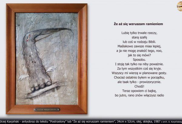 """Andrzej Karpiński - antyobraz do tekstu pt. """"Postrzelony"""" lub """"Że aż się wzruszam ramieniem"""""""