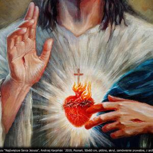 2016-2019 NAJŚWIĘTSZE SERCE JEZUSA – MALARSTWO SAKRALNE PORTRETOWE